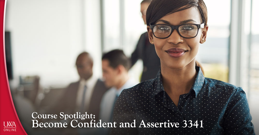 become confident and assertive