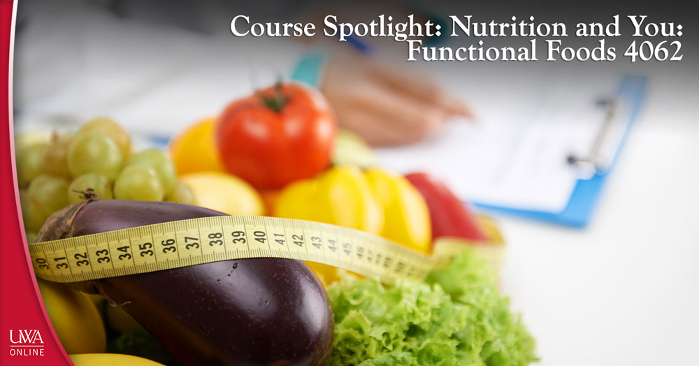 Nutrition and You: Functional Foods 4062